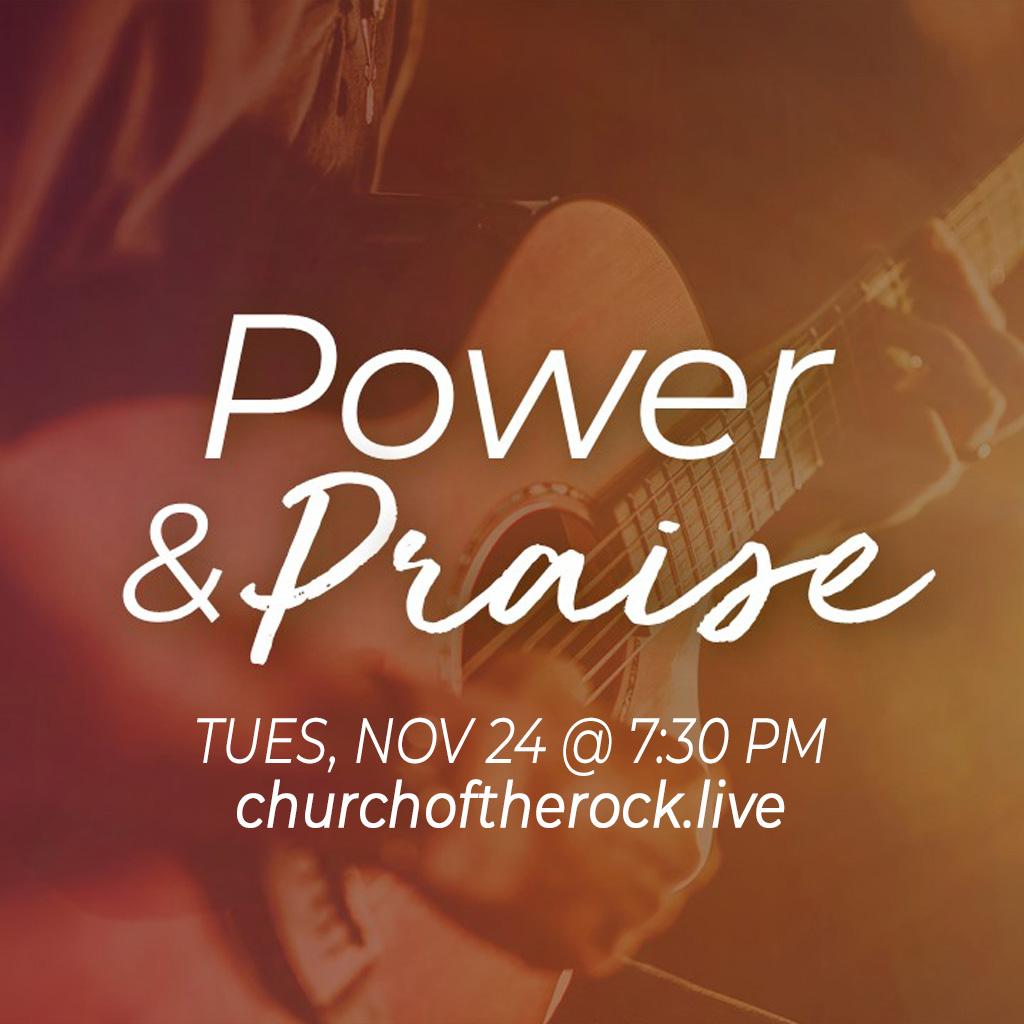 Power & Praise